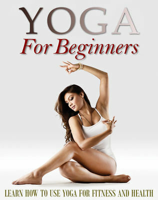 Yoga For Beginners Bonus eBooks Master Resell Rights Free Shipping ebook PDF