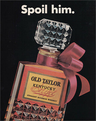 1966 Old Taylor Whiskey: Spoil Him Vintage Print Ad