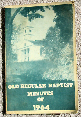 Minutes Of The 72th Annual Session – Sardis Assoc Of Old Regular Baptist - 1964