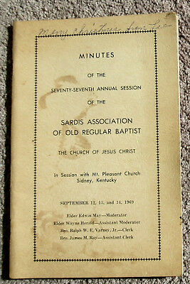 Minutes Of The 77th Annual Session – Sardis Assoc Of Old Regular Baptist - 1969
