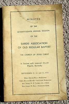 Minutes Of The 78th Annual Session – Sardis Assoc Of Old Regular Baptist - 1970