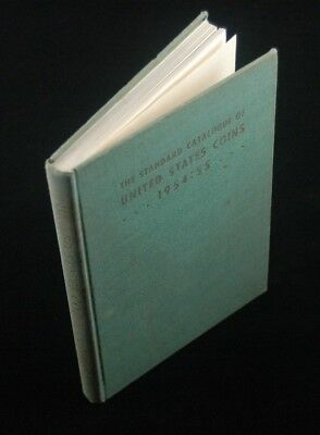 STANDARD CATALOGUE CATALOG OF UNITED STATES COINS, 17th (1954-55)