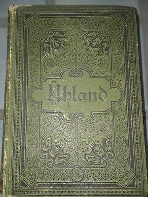 Antique German Book, Uhlands Werke (no publishing date-mid 1800/late 1800's)