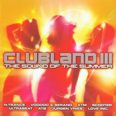 Clubland III - The Sound Of The Summer (2 X CD' Various Artists)