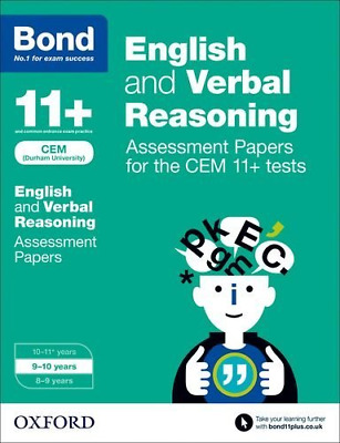 Bond 11+: English and Verbal Reasoning Assessment Papers for the CEM 11+ tests: