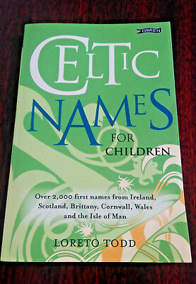 Celtic Names for Children - Loreto Todd - 2000 Names