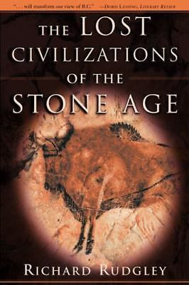 The Lost Civilizations of the Stone Age [ Rudgley, Richard ] Used - VeryGood