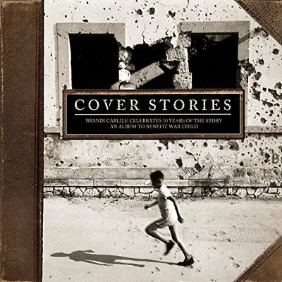 Cover Stories Brandi Carlile Celebrates 10 Years Of The Story [CD]