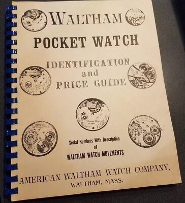 WALTHAM POCKET WATCH Identification & Price Guide 1976 REFERENCE 172 Pg. PB BOOK