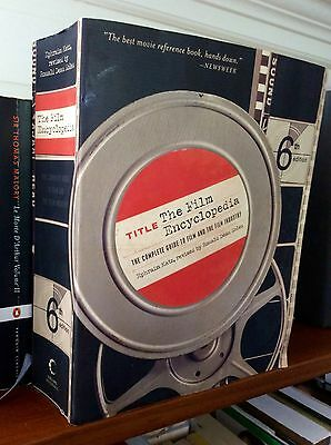 The Film Encyclopedia: Complete Guide to Film & Film Industry (Katz) 6th Edition