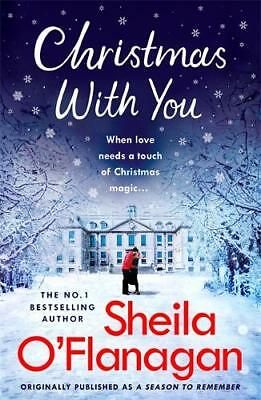 Christmas With You: Curl up for a feel-good Chri, O'Flanagan, Sheila, Excellent