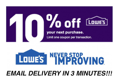 THREE 3x Lowes 10% OFF Coupons - Lowe's In store/online Fast Delivery