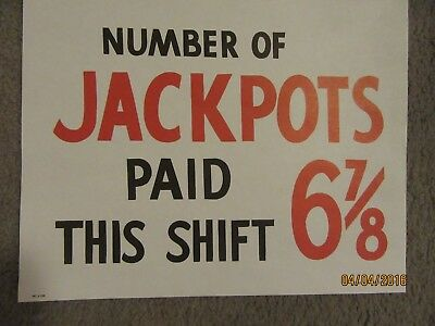 "Harolds Club Casino Reno ""number Of Jackpots 6-7/8 Paid This Shift"" Sign"