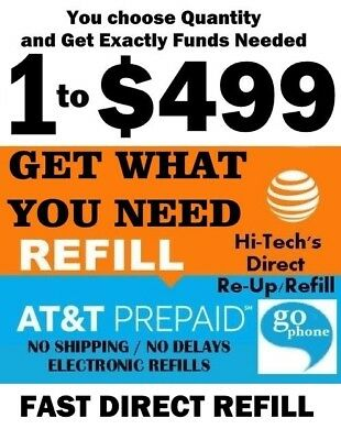 $1 to $499 AT&T FAST GoPhone / Prepaid DIRECT REFILL > 25yr TRUSTED USA DEALER
