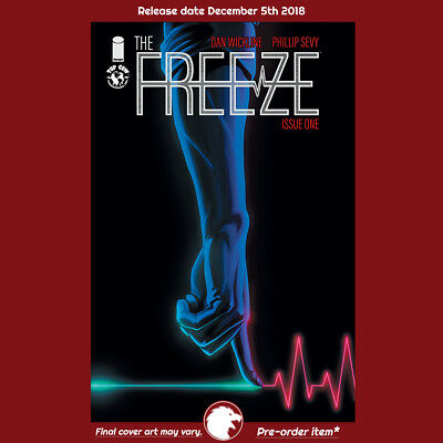 FREEZE #1 1st Print (WK49.18) (W) Dan Wickline (A/CA) Phil Sevy