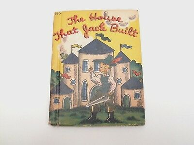 The House That Jack Built - Vintage Book - Copyright 1942 - Rand McNally