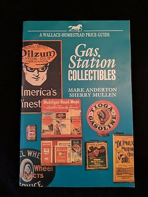 A Wallace-Homestead Price Guide - Gas Station Collectibles - Anderton Mullen