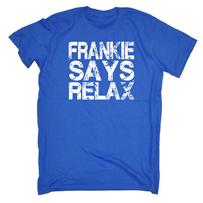 Funny Novelty T-Shirt Mens tee TShirt - Distress White Frankie Says Relax