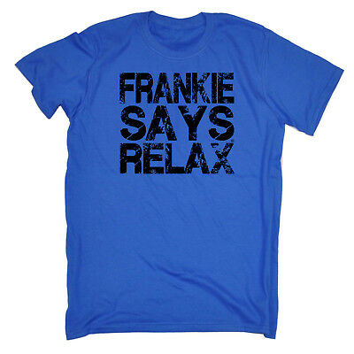 Funny Novelty T-Shirt Mens tee TShirt - Distress Black Frankie Says Relax