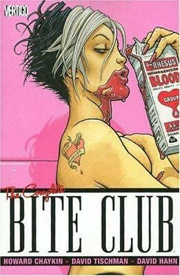 The Complete Bite Club, Tischman, David, Hahn, David, Chaykin, 9781401212728