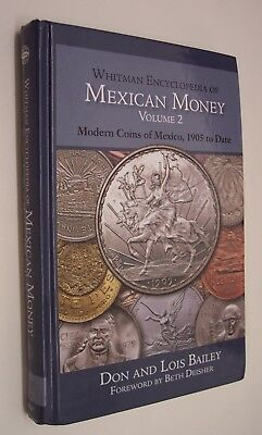 WHITMAN ENCYCLOPEDIA of MEXICAN MONEY VOLUME 2-MODERN COINS OF MEXICO-1905--DATE
