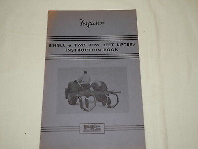 Ferguson Single And Two Row Beet Lifter Instruction Book