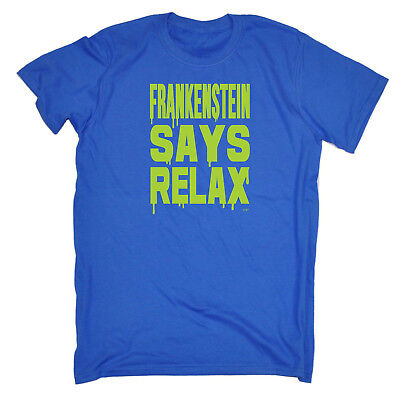 Funny Novelty T-Shirt Mens tee TShirt - Frankenstein Says Relax