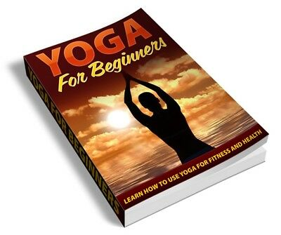 Yoga For  Beginners PDF ebook+Bonus Ebook+Master Resell Rights+Free Shipping