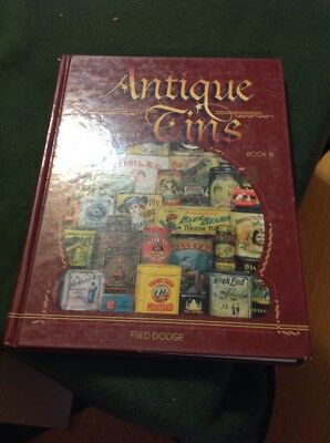 ANTIQUE TINS  - Fred Dodge (1999) ~ Large Hardcover ~ ID & Values