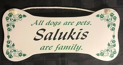 """""""All dogs are pets.  Salukis are family.""""  Wall Plaque/Sign"""