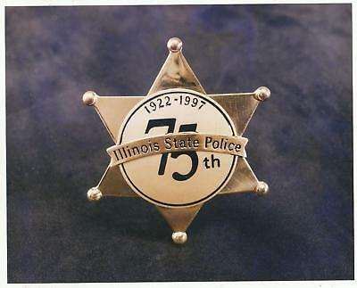 Illinois State Police 8 x 10 Photo 75th Anniversary 6 point star 1922-1997