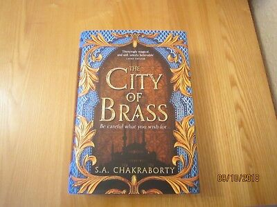 S A Chakrabarty - The City of Brass  Hardback