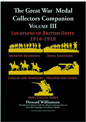 The Great War Medal Collectors Companion Vol III