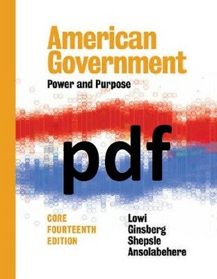 (PDF) American Government: Power and Purpose [14th (core) ed.] E-B00K /EMAILED !