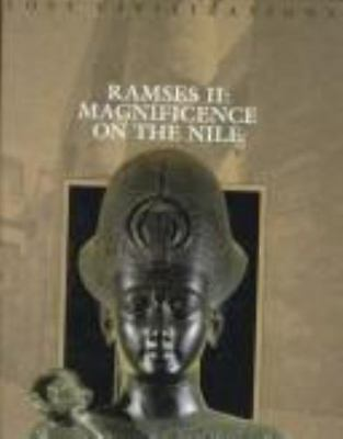 Ramses II: Magnificence on the Nile [Lost Civilizations] [ Time-Life Books ] Use