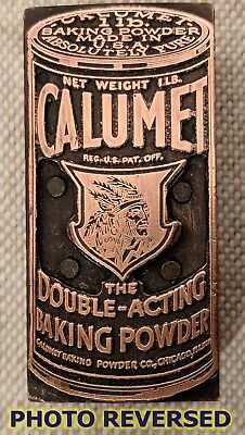 Antique 1920s CALUMET BAKING POWDER Advertising Copper Letterset Printing Block