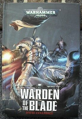 WARHAMMER 40k - WARDEN OF THE BLADE (HARDBACK) - DAVID ANNANDALE - USED