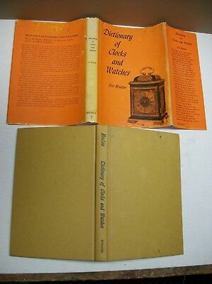 1963 Dictionary of Clocks and Watches Eric Bruton HC Book