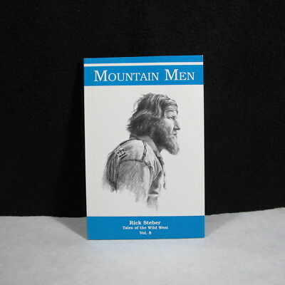 Mountain Men Tales Of The West