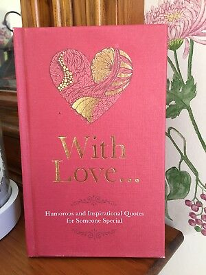 With Love... Humourous & Inspirational Quotes Book Hardback