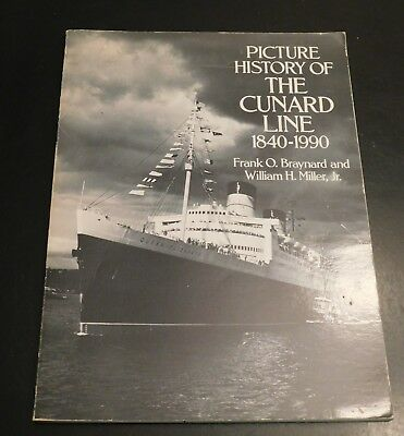Picture History of the Cunard Line 1840-1990 Braynard Miller Paperback