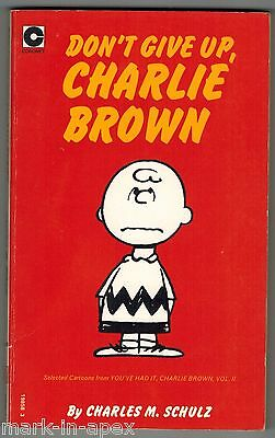 CORONET PEANUTS BOOK - #41 Don't Give Up, Charlie Brown - Schulz (PB)