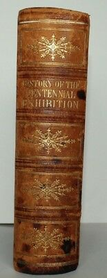 1876 Illustrated History Of The Centennial Exhibition James D. McCabe & Etchings