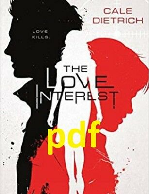 (PDF) The Love Interest by Cale Dietrich  E-B00K||E-MAILED) !