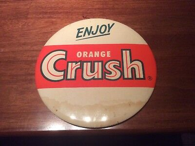 Orange Crush Celluloid 9in Button, Rare Hard To Find In Any Condition