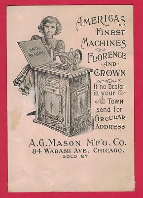 0818D Vtg Victorian Trade Card Florence & Crown Sewing Machine A G Mason Chicago