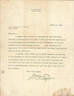 President WILLIAM H. TAFT signed typed letter about WWI and war bonds 1918!