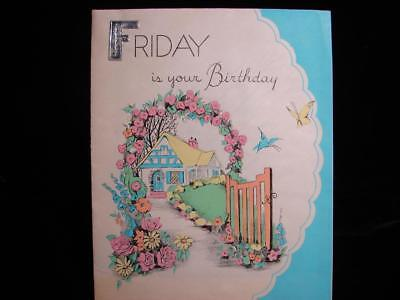 "Vintage ""friday Is Your Birthday!!"" Birthday Greeting Card"