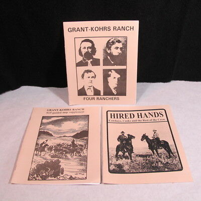 Grant- Kohrs Ranch Montana Four Ranchers, Hired Hands, Cowboys, 3 Booklets