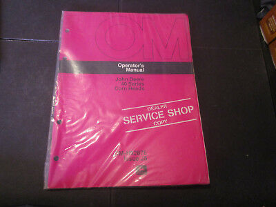 John Deere 40 Series Corn Heads Dealer Service Shop Copy Operator's Manual